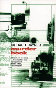 Murder Book - RICHARD RAYNER
