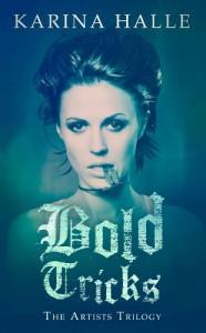 Bold Tricks (The Artists Trilogy 3) - Karina Halle