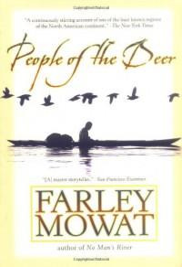 People of the Deer - Farley Mowat, Samuel Bryant, Samuael Bryant