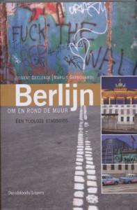 Berlijn om en rond de muur - Robert Declerck, Margrit Sarbogardi