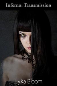 Inferno: Transmission - Lyka Bloom