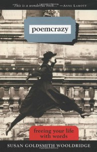 Poemcrazy: Freeing Your Life with Words - Susan G. Wooldridge
