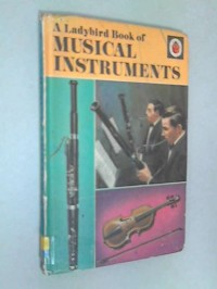 A Ladybird Book of Musical Instruments - Ann Rees, Robert Ayton