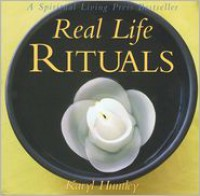 Real Life Rituals - Karyl Huntley