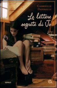 Le lettere segrete di Jo - Gabrielle Donnelly, Stefania De Franco