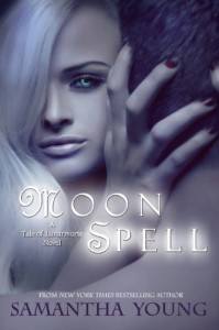 Moon Spell (The Tale of Lunarmorte #1) - Samantha Young