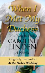 When I Met My Duchess - Caroline Linden