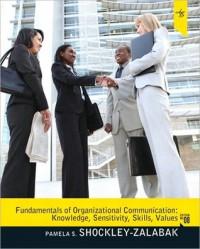 Fundamentals of Organizational Communication (2-downloads) - Pamela S. Shockley-Zalabak