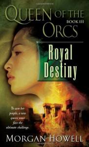 Royal Destiny - Morgan Howell