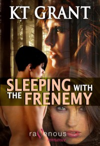 Sleeping with the Frenemy - K.T. Grant