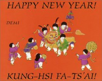 Happy New Year! Kung-Hsi Fa-Ts'Ai - DEMI DEMI