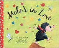 Mole's in Love - David Bedford, Rosalind Beardshaw
