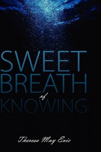 Sweet Breath of Knowing - Theresa May Evie