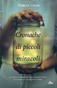 Cronache di piccoli miracoli - Darcie Chan, Paolo Falcone