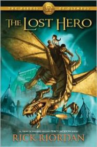 The Lost Hero (Heroes of Olympus, #1) - Rick Riordan