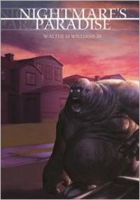 Nightmare's Paradise - Walter Williams