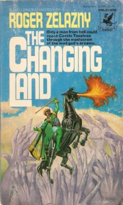The Changing Land (Dilvish the Damned, #2) - Roger Zelazny