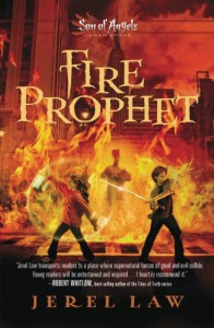 Fire Prophet (Son of Angels) - Jerel Law