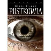 Pustkowia - Blake Crouch