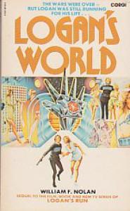 Logan's World - William F. Nolan