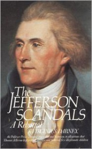 The Jefferson Scandals: A Rebuttal - Virginius Dabney