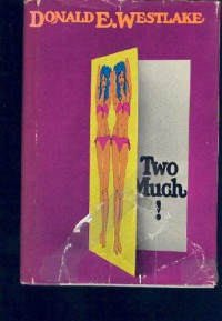 Two Much - Donald E Westlake