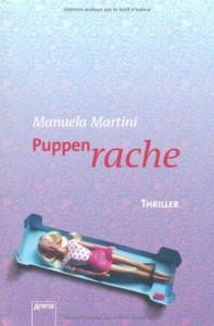 Puppenrache: Thriller - Manuela Martini