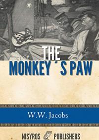 The Monkey's Paw - W.W. Jacobs