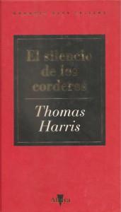 El silencio de los corderos - Thomas Harris, Montserrat Conill