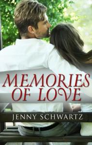 Memories Of Love ... (Novella) (Escape Contemporary Romance) - Jenny Schwartz