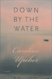 Down by the Water - Caroline Upcher