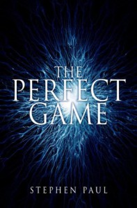 The Perfect Game - Stephen  Paul
