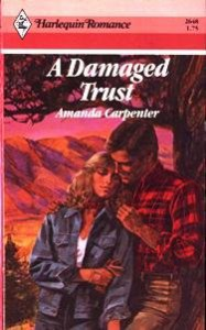 A Damaged Trust - Amanda Carpenter