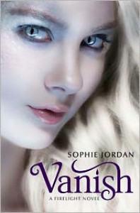 Vanish (Firelight Series) - Sophie Jordan