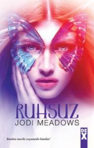 Ruhsuz (Yeniruh, #1) - Taylan Taftaf, Jodi Meadows