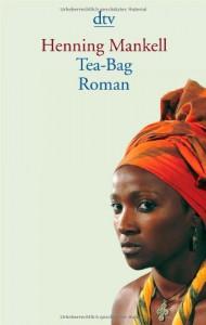 Tea-Bag - Henning Mankell, Verena Reichel