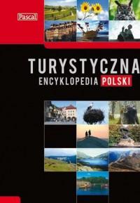 Turystyczna Encyklopedia Polski - praca zbiorowa