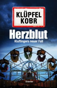 Herzblut - Volker Klüpfel, Michael Kobr