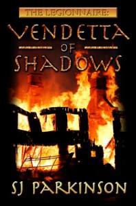 The Legionnaire: Vendetta of Shadows - SJ Parkinson