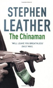The Chinaman (Stephen Leather Thrillers) - Stephen Leather