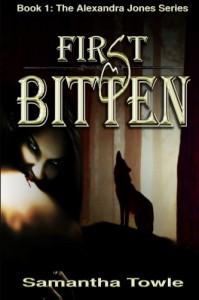 First Bitten: The Alexandra Jones series Book 1 - Samantha Towle