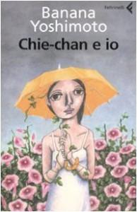 Chie-chan e io - Banana Yoshimoto, Giorgio Amitrano