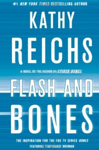 Flash and Bones - Kathy Reichs