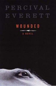 Wounded - Percival Everett