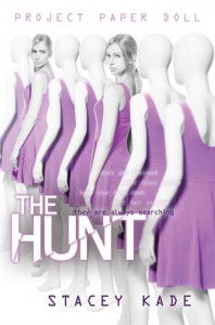 The Hunt - Stacey Kade