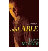 and Able  (Mercenary Trilogy, #3) - Lucy Monroe