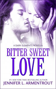 Bitter Sweet Love (The Dark Elements #0.5) - Jennifer L. Armentrout