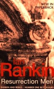 Resurrection Men: An Inspector Rebus Novel (Inspector Rebus Novels) - Ian Rankin