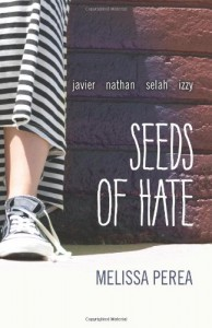 Seeds of Hate - Melissa Perea