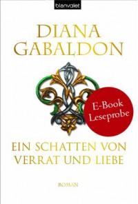 XXL-Leseprobe: Ein Schatten von Verrat und Liebe - Diana Gabaldon